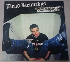 Dead Kennedys - The World Has Gone Down The Toilet LP
