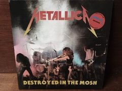 Metallica - Destroyed In The Mosh LP na internet