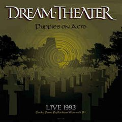Dream Theater - Puppies On Acid - Live 1993 2xLP
