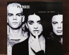 Placebo - Acoustic In Paris LP