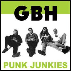 GBH - Punk Junkies LP