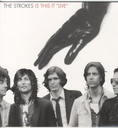 "Strokes - Is This It ""Live"" LP"