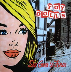 Toy Dolls -   She Goes To Finos LP