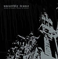 Unearthly Trance -   Season Of Seance, Science Of Silence LP