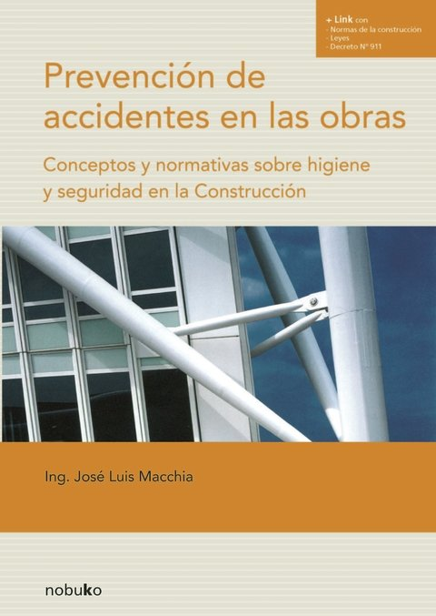 PREVENCION DE ACCIDENTES EN LAS OBRAS