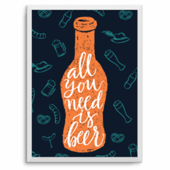 all you need is beer ! A PARTIR DE: - comprar online