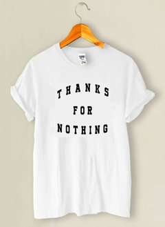 Camiseta Thanks for Nothing - comprar online