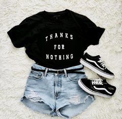 Camiseta Thanks for Nothing