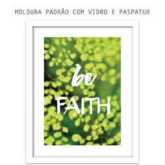 Quadro - Be Faith