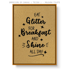 Imagem do Quadro - Eat Glitter for Breakfast