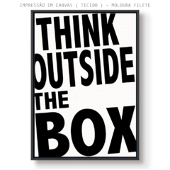 Quadro - Think Outside the Box na internet