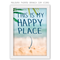 Quadro - This is my Happy Place na internet