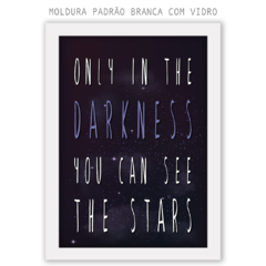 Quadro - Only the Darkness - comprar online
