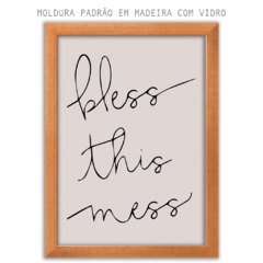 Quadro - Bless This Mess na internet