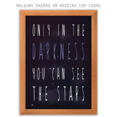 Quadro - Only the Darkness na internet