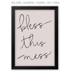 Quadro - Bless This Mess