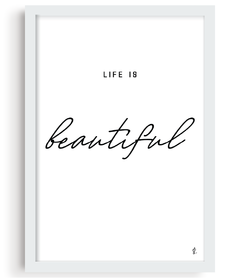 Quadro - Life is Beautiful - comprar online