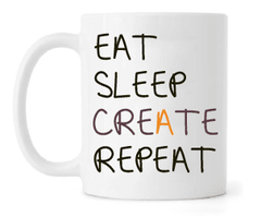 Caneca - Eat, Sleep, Create and Repeat