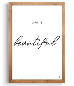 Quadro - Life is Beautiful na internet