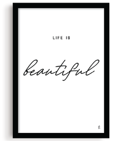 Quadro - Life is Beautiful