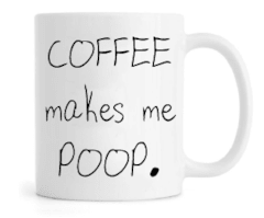 Caneca - Coffee Makes me Poop na internet