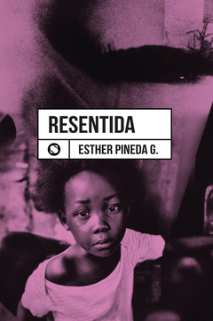 Resentida - Esther Pineda