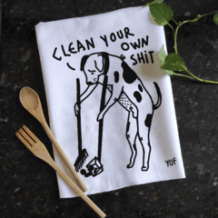 CLEAN YOUR OWN SHIT - KITCHEN TOWEL - buy online