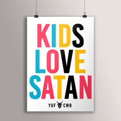 POSTER KIDS LOVE SATAN - buy online