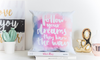 ALMOHADON FOLLOW YOUR DREAM 30 X 30 CM