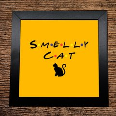 QUADRO DECORATIVO PRETO - FRIENDS - SMELLY CAT - 20x20cm