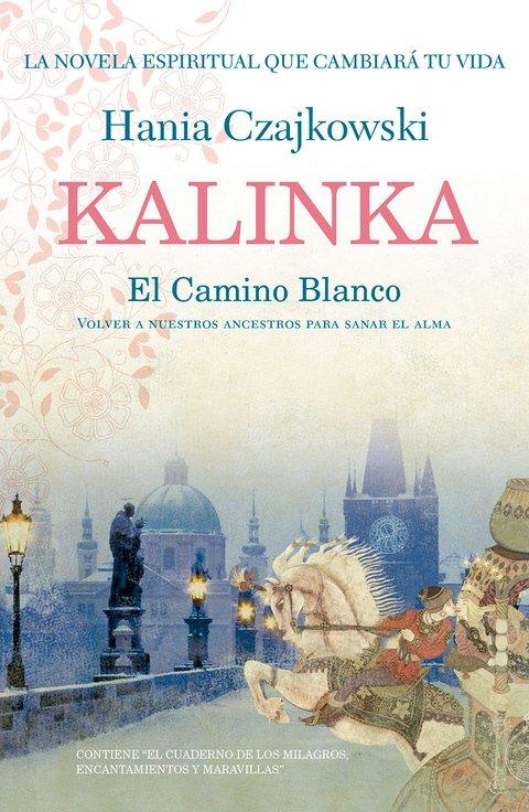 Kalinka. El camino blanco