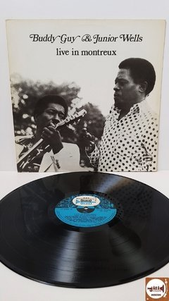 Buddy Guy & Junior Wells - Live In Montreux