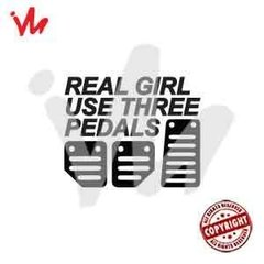 Adesivo Real Girl Use Three Pedals
