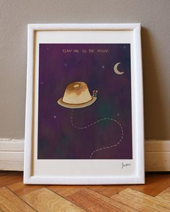 """Flan me to the moon"""