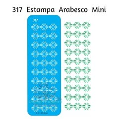 317 - Estampa Arabesco Mini
