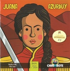 "Antiprincesa ""Juana Azurduy"""