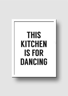 Cuadro This Kitchen is for Dancing - Memorabilia