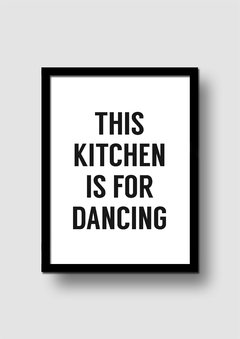 Cuadro This Kitchen is for Dancing en internet