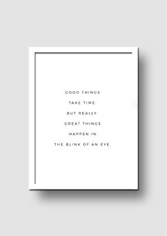 Cuadro Good Things Quote - Memorabilia