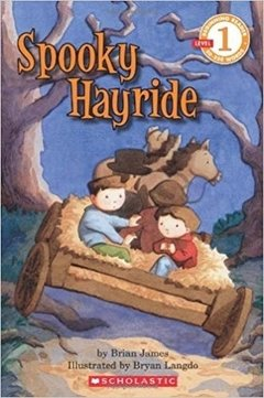 Scholastic Reader Level 1: Spooky Hayride