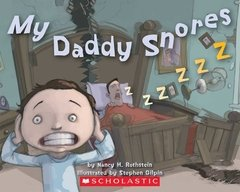 My daddy snores big book