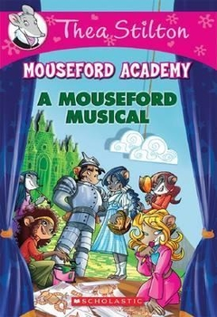 Thea Stilton and A Mouseford Musical