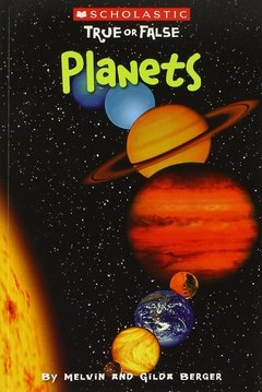Scholastic True or False: Planets