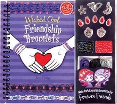 Wicked Cool Friendship Bracelets
