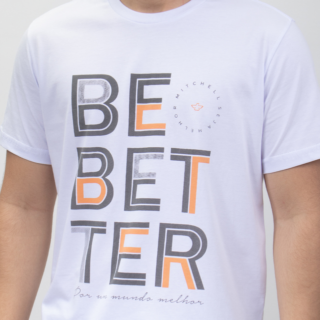 T-SHIRT BE BETTER - 01273 - comprar online