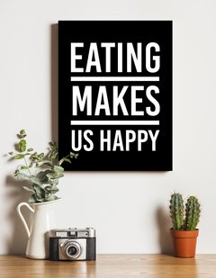 Eating Makes us Happy