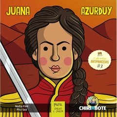 Antiprincesas Juana Azurduy