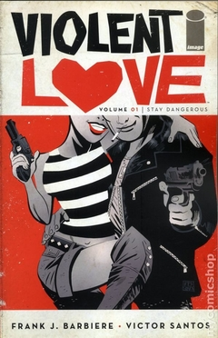 Violent Love TPB (2017-2018 Image) #1-1ST