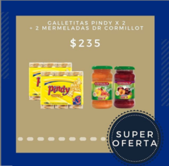 SUPER PACK! MIX GALLETITAS PINDY X2 UN Y MERMELADAS CORMILLOT X2 UN