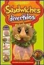 SANDWICHES DIVERTIDOS